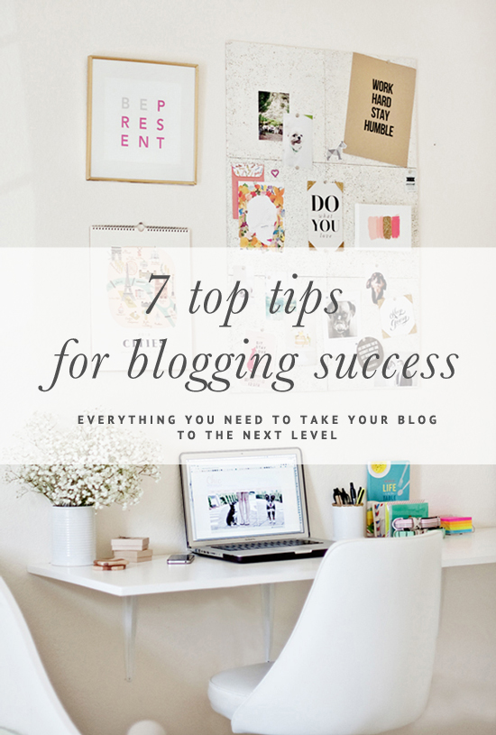 My Top 7 Blogging Tips | www.prettyfluffy.com