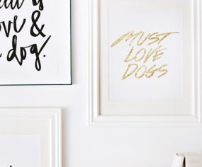 Must Love Dogs Print // Available at the Pretty Fluffy Print Shop // www.prettyfluffy.com