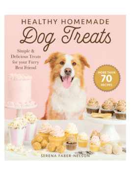 Healthy Homemade Dog Treats - The Ultimate Dog Treat Recipe Book - Over 70 Recipes